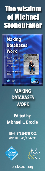 Making Databases Work: The Pragmatic Wisdom of Michael Stonebraker