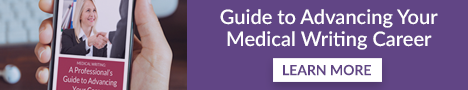 Medical Writing: A Professional's Guide to Advancing Your Career