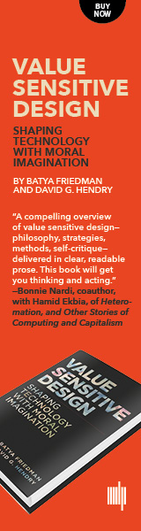 Value Sensitive Design - Shaping Technology with Moral Imagination