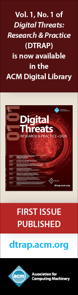 ACM Digital Threats: Research and Practice