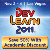 DevLearn 2011 - Save 50% with Academic Discount