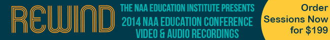 2014 NAA Education Conference REWIND