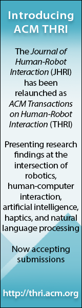 Introducing ACM Transactions on Human-Robot Interaction (THRI)